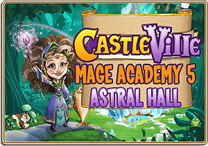Castleville Mage Academy 5 Astral Hall