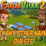 Farmville 2 By Any Other Name Quest Guide