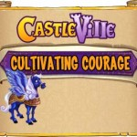 Castleville Cultivating Courage Quests Guide