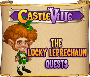 Castleville The Lucky Leprechaun
