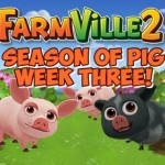 Farmville 2 Seasons of Pig Third Week Guide