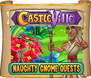 Castleville Naughty Gnomes Quests