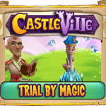 Castleville Trial By Magic Quest Guide