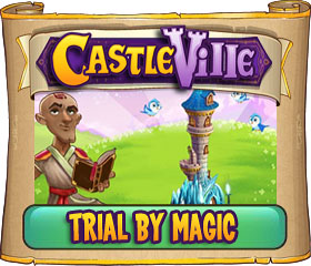 Castleville Trial by Magic