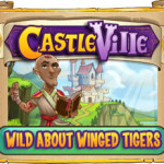 Castleville Wild about Winged Tigers Quests Guide