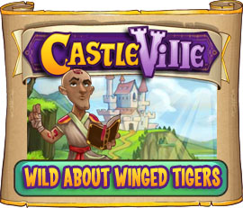 Castleville Wild about Winged Tigers Quests