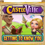 Castleville Getting to Know You Quests Guide