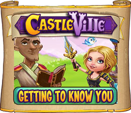 Castleville Getting to Know You