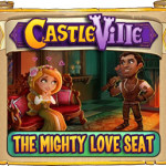Castleville The Mighty Love Seat Quests Guide