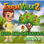 Farmville 2 Bird and Breakfast Quest Guide