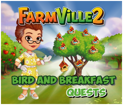 Farmville 2 Bird and Breakfast Quests