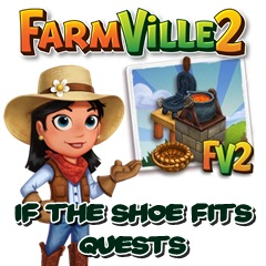 Farmville 2 If The Shoe Fits Quest