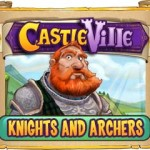 Castleville Knights and Archers Quests Guide
