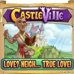 Castleville Love? Neigh… True Love! Quests Guide