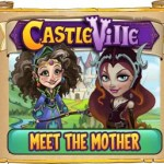 Castleville Meet the Mother Quests Guide