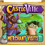 Castleville Merchant Visits Quests Guide