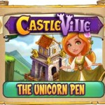 Castleville The Unicorn Pen Quests Guide