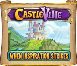 Castleville When Inspiration Strikes Quests