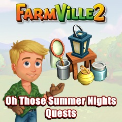Farmville 2 Oh Those Summer Nights Quests