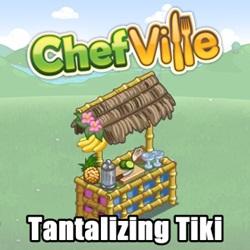 Chefville Tantalizing Tiki