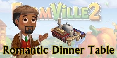 Farmville 2 Romantic Dinner Table