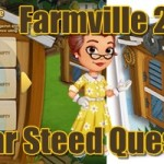 Farmville 2 Star Steed Quest Guide