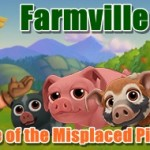 Farmville 2 The Case of the Misplaced Pig Quests Guide