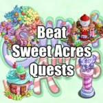 Farmville Beat Sweet Acres Quests Guide