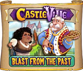 Castleville Blast from the Past Quests