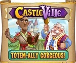 Castleville Totem-ally Gorgeous Quests