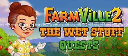 Farmville 2 The Wet Stuff Quests