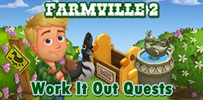 Farmville 2 Work It Out Quests