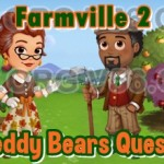 Farmville 2 Teddy Bears Quest Guide