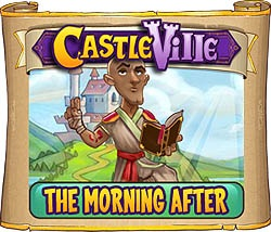 Castleville The Morning After Quest