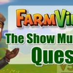 Farmville 2 The Show Must Go On Quests Guide