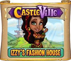 Castleville Izzy's Fashion House