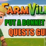 Farmville 2 Put a Bonnet On It! Quests Guide