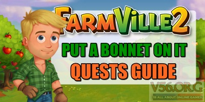 Farmville 2 Put a Bonnet On It Quests