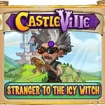 Castleville Stranger to the Icy Witch Quests Guide