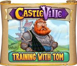 Castleville Training with Tom