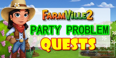 Farmville 2 Party Problem