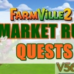 Farmville 2: Market Run Quest Guide