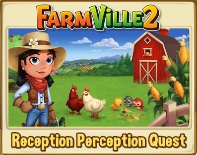 Reception Perception Quests