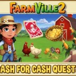 Farmville 2: Dash for Cash Quest Guide