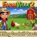 Farmville 2 Willing Goodwill Quest Guide