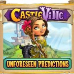 Castleville: Unforeseen Predictions Quests Guide