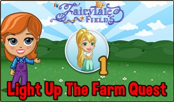 Light Up The Farm Quest