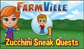 Zucchini Sneak Quests