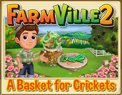 Basket for Crickets Quests
