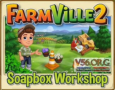 Farmvile 2 Soapbox Workshop